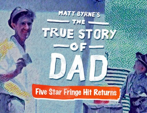 The True Story of Dad Returns August 15th